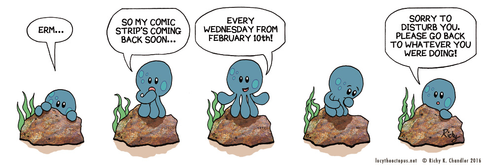 Lucy the Octopus – back soon!